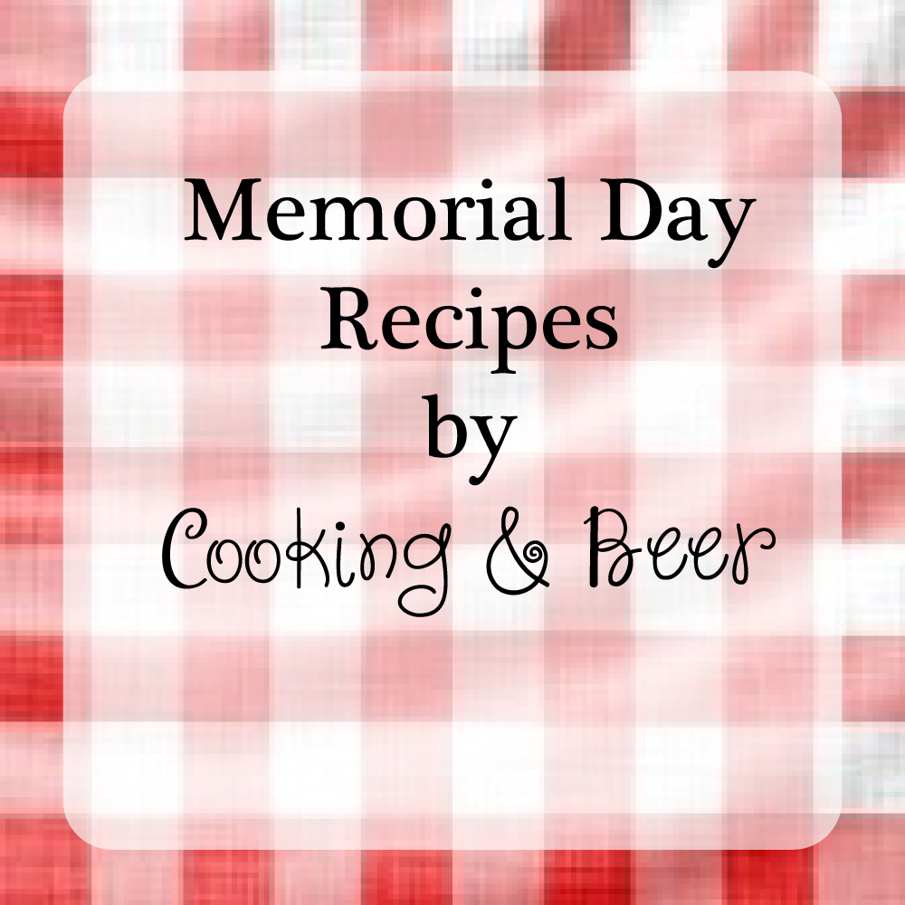 Perfect Recipes for your Memorial Day Menu