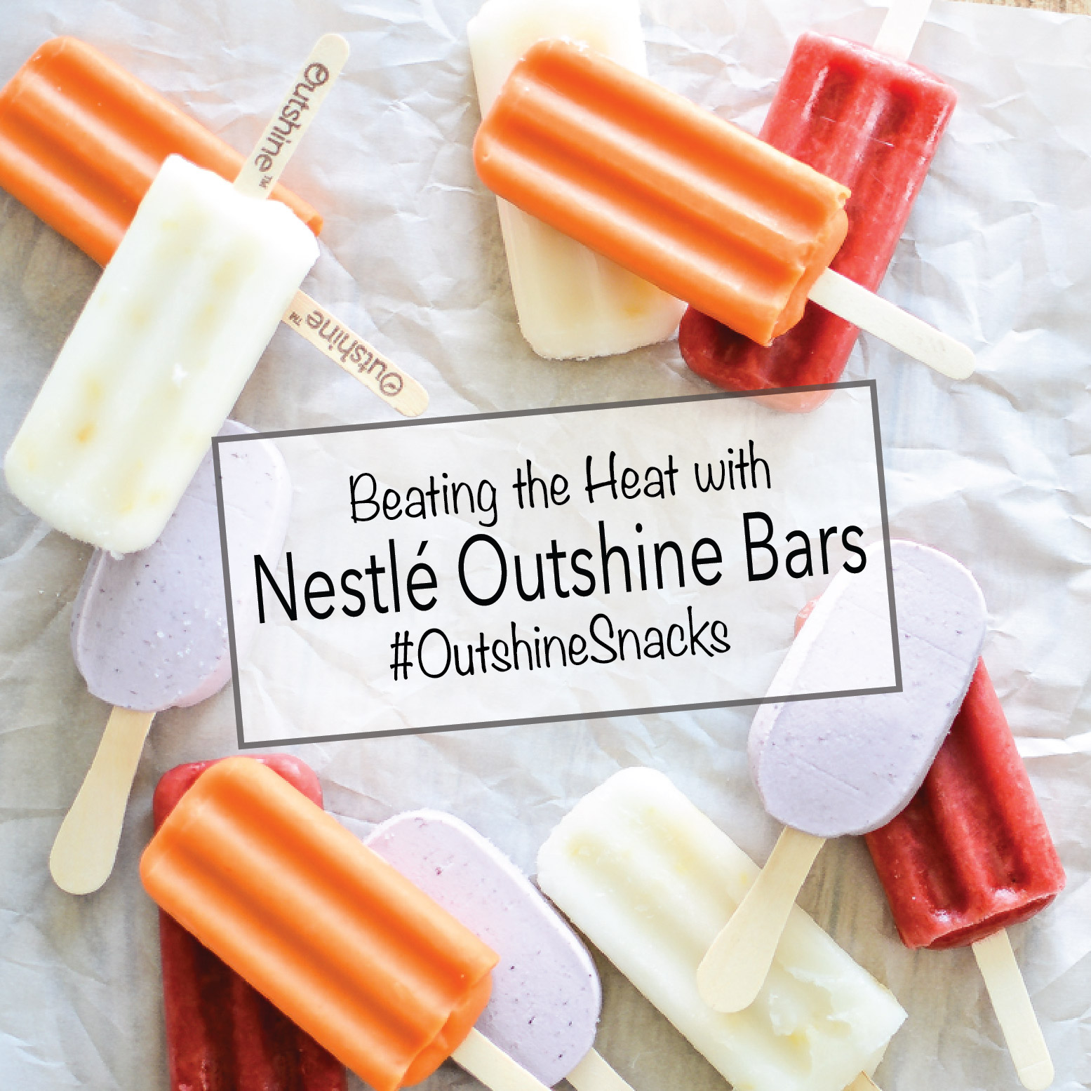 Beating the Heat with Nestlé Outshine Bars