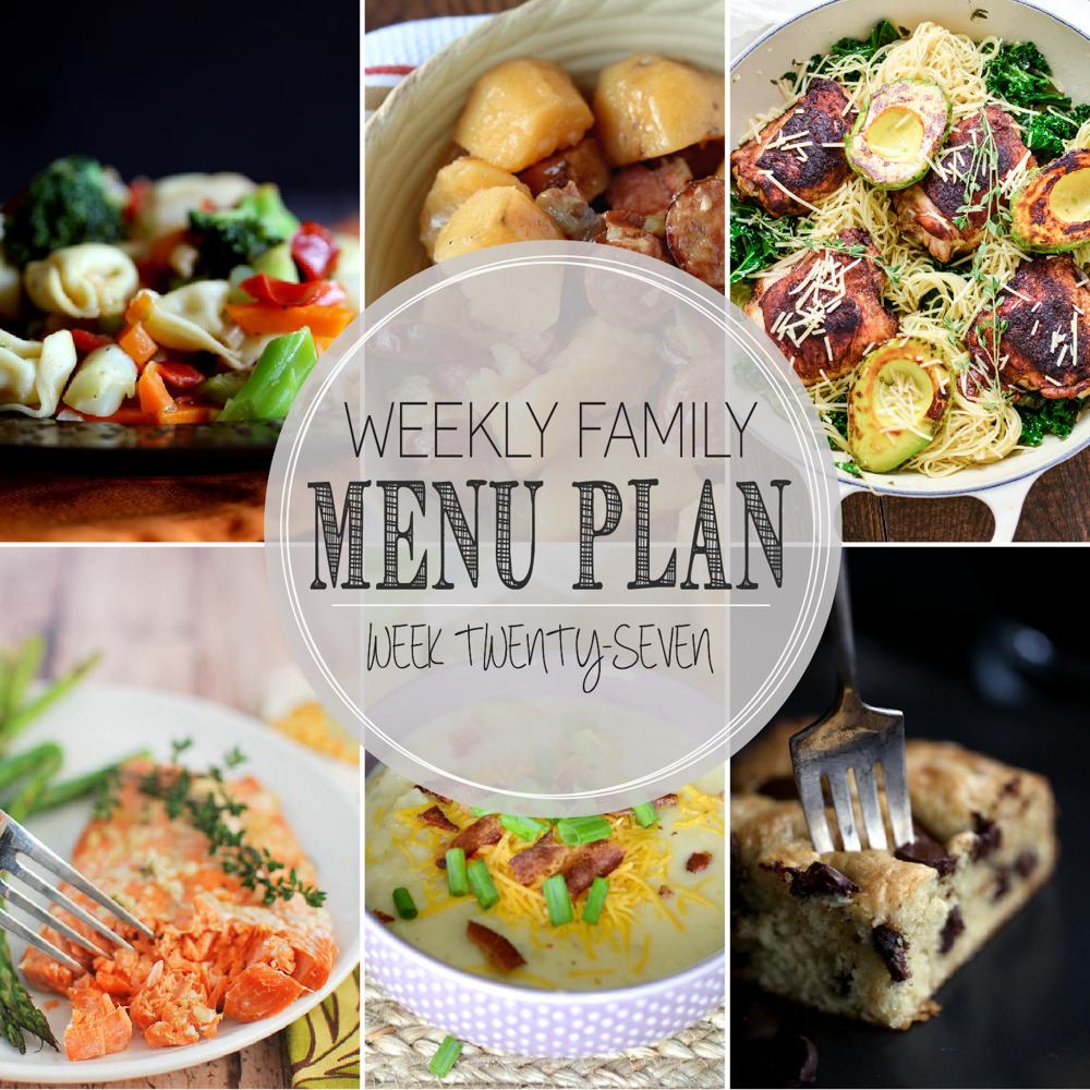 Weekly Family Menu Plan – Week Twenty-Seven