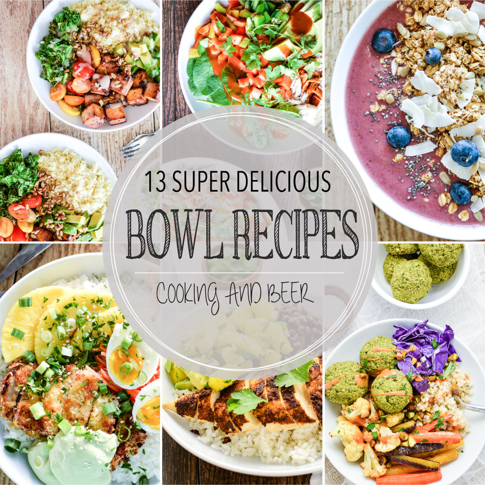 13 Super Delicious Bowl Recipes
