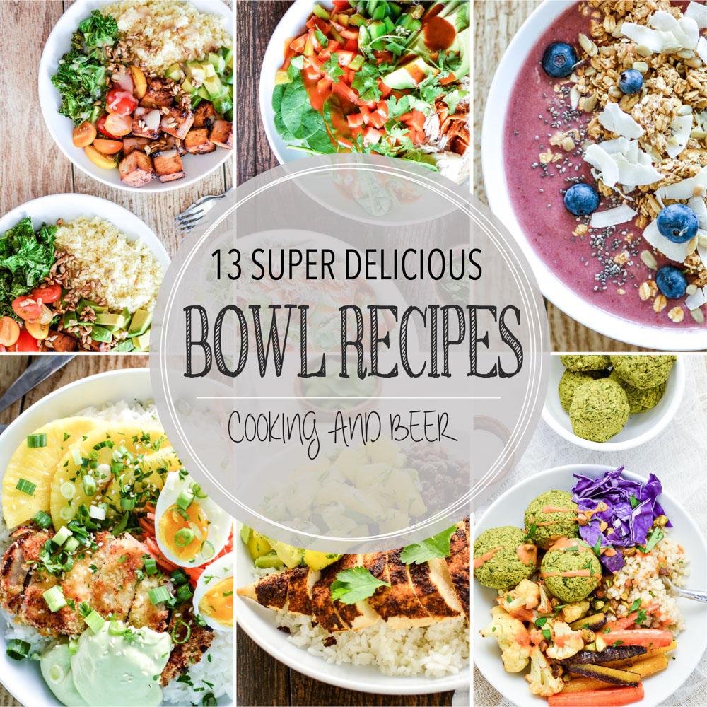 13 Super Delicious Bowl Recipes