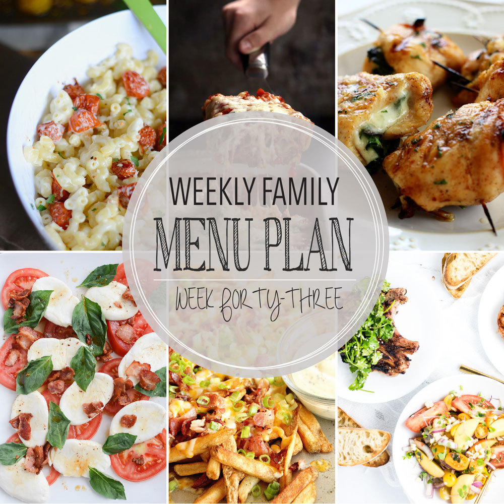 Weekly Family Menu Plan – Week Forty-Three