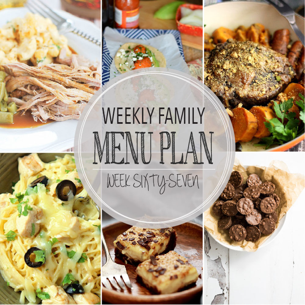 Weekly Family Menu Plan – Week Sixty-Seven