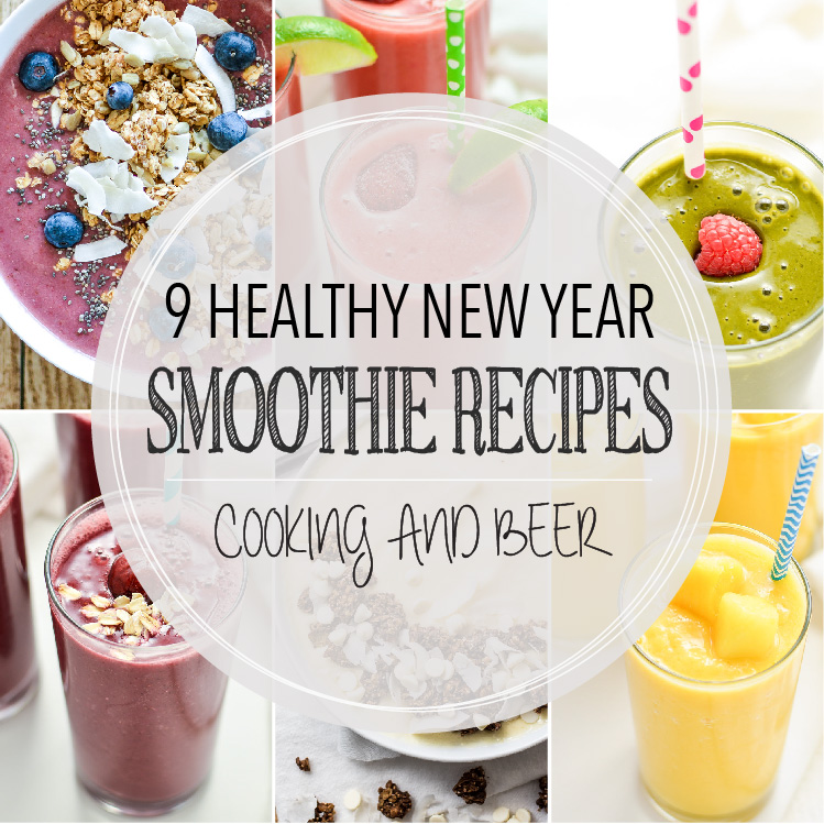 9 Healthy Smoothie Recipes for the New Year