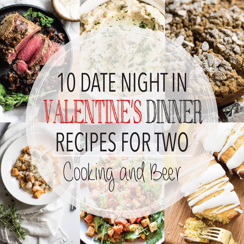 10 Date Night In Valentine's Dinner Recipes