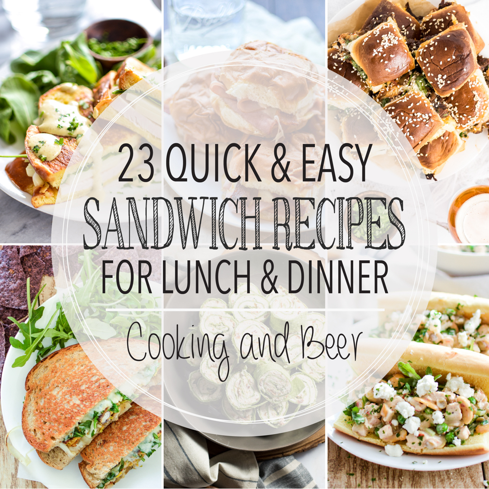 23 Easy Sandwich Recipes for Dinner and Lunch