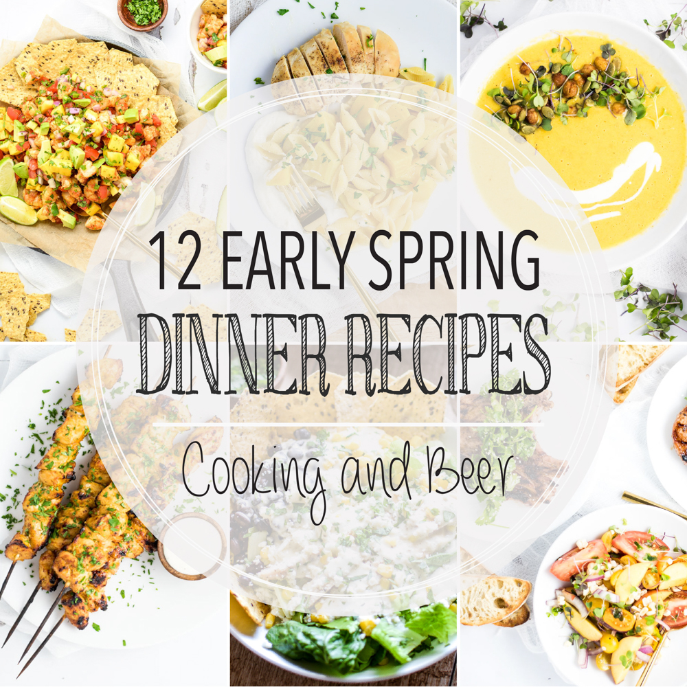 12 Early Spring Dinner Recipes