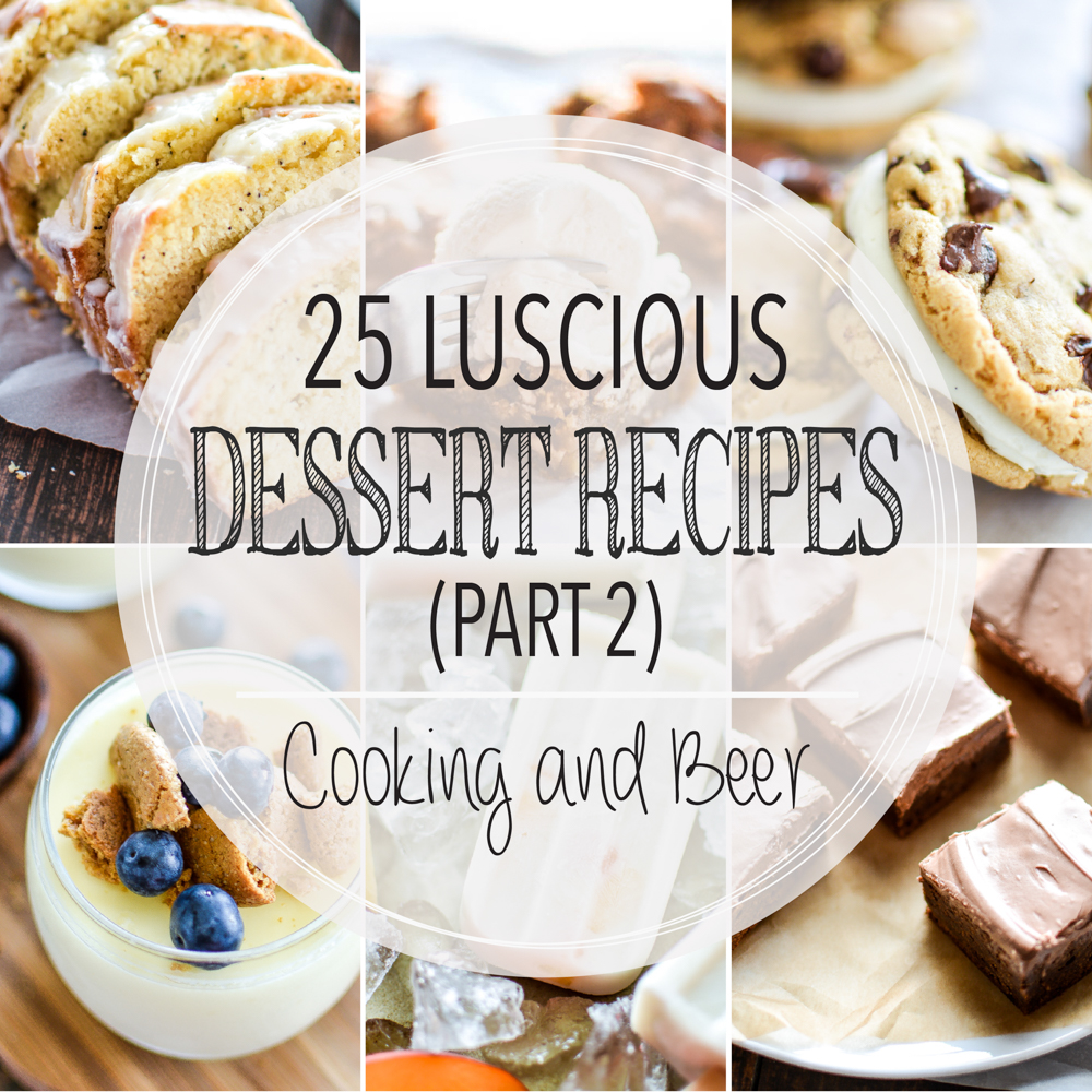 25 Luscious Dessert Recipes (Part 2)
