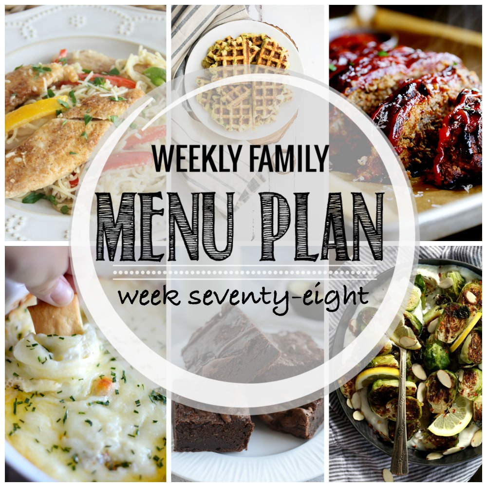 Weekly Family Menu Plan – Week Seventy-Eight