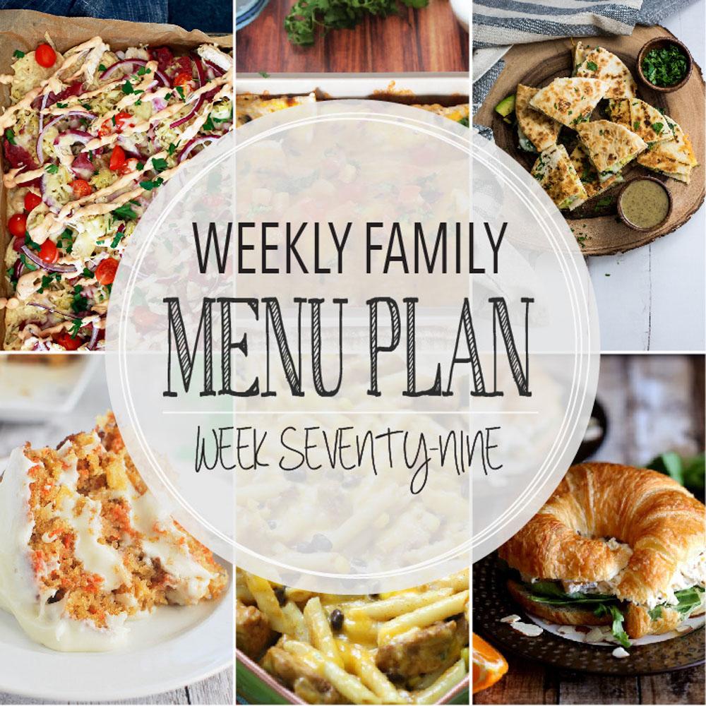 Weekly Family Menu Plan – Week Seventy-Nine