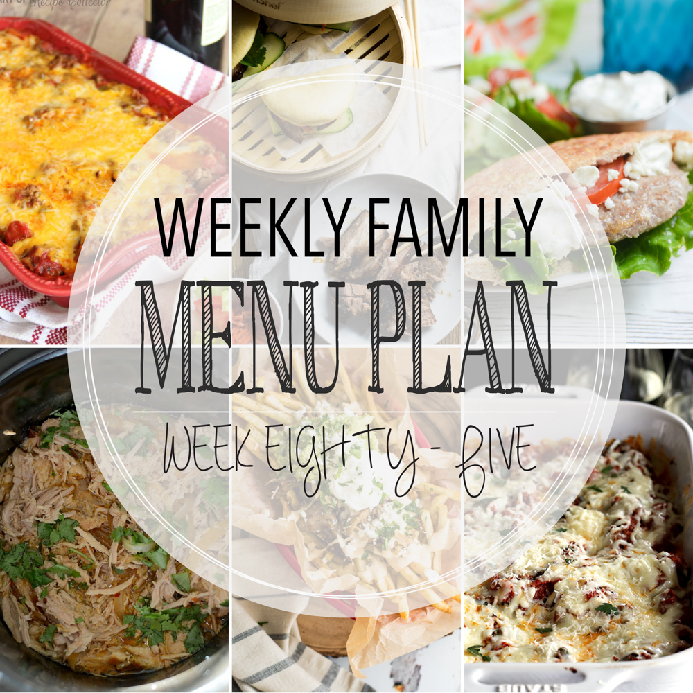 Weekly Family Menu Plan – Week Eighty-Five