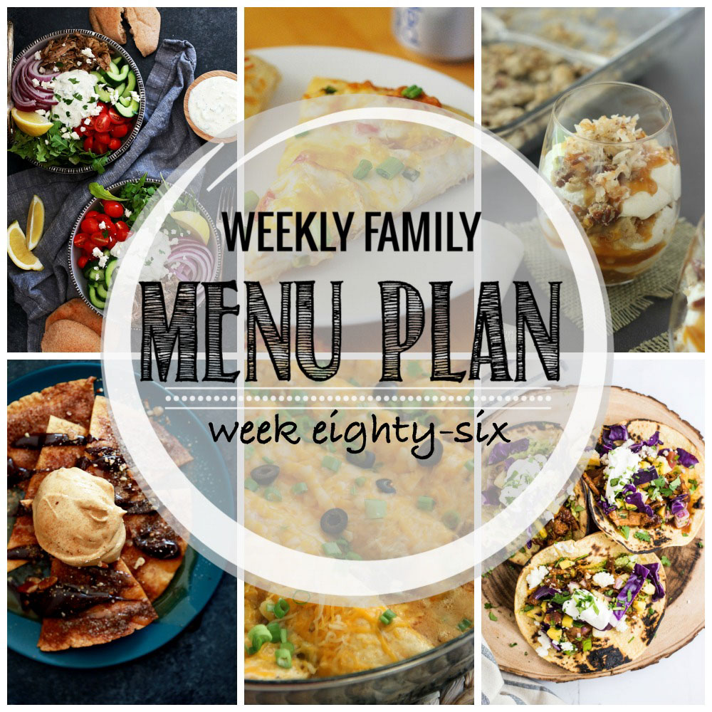 Weekly Family Menu Plan – Week Eighty-Six