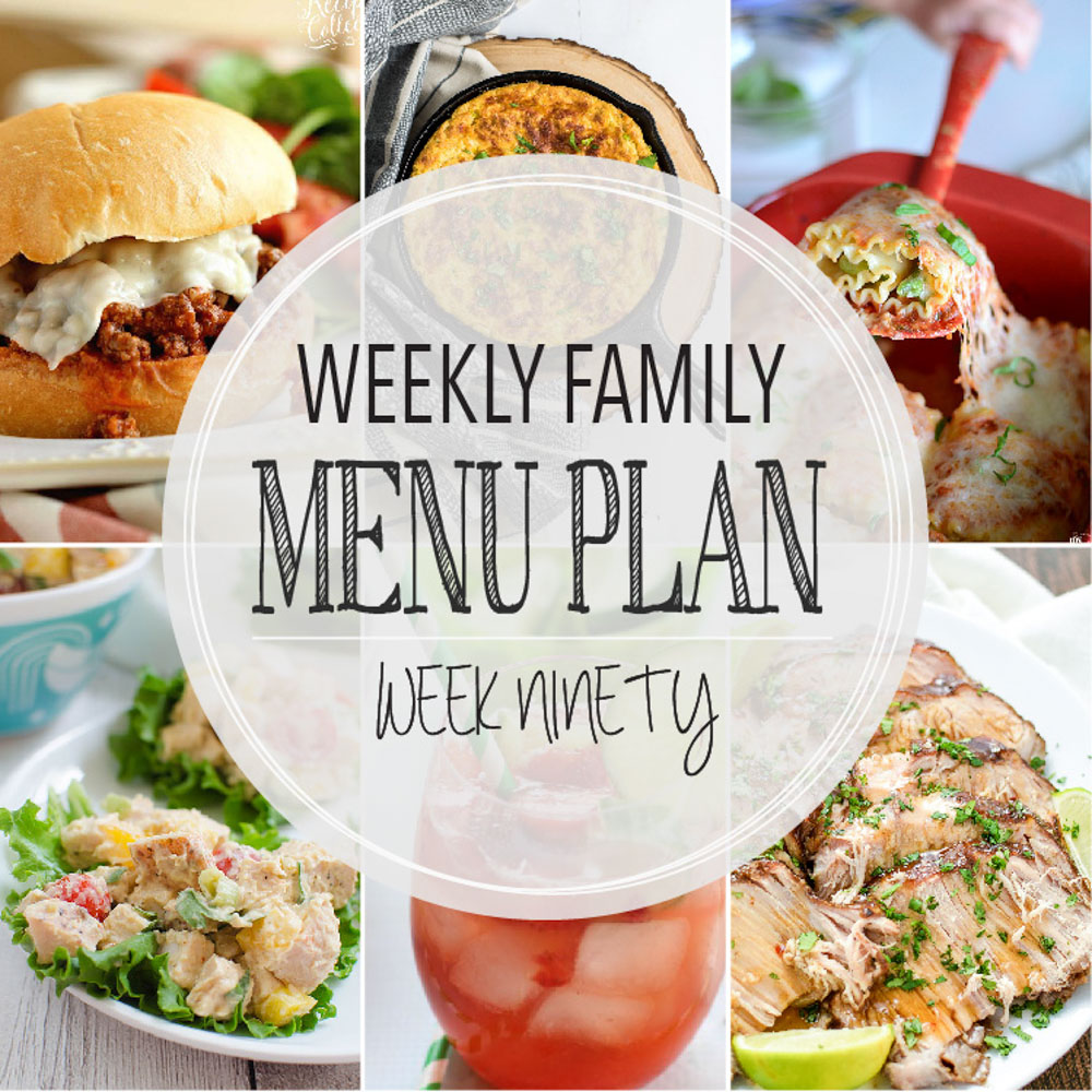 Weekly Family Menu Plan – Week Ninety